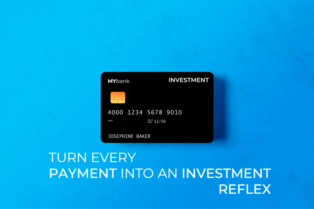 Turn every payment into an investment reflex